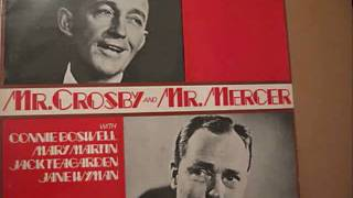 BING CROSBY & JOHNNY MERCER