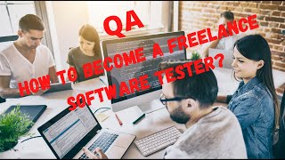 How to become freelance Software Tester- 01 #SoftwareTesting #ManualSoftwareTesting #Freelancer