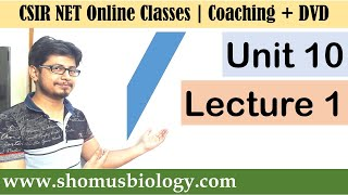CSIR NET life science lectures | Unit 10 Lecture 1