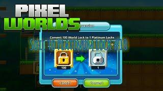 Pixel worlds - Soil to Platinum Lock #10