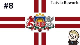 HoI4 - Reworked Latvia - Latvia First - Part 8