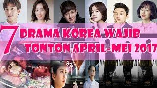 7 Drama Korea Wajib Tonton April-Mei 2017!