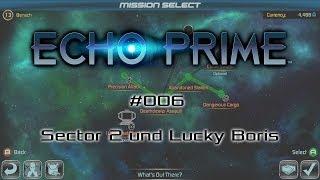 ECHO PRIME #006 - Sector 2 und Lucky Boris - Let