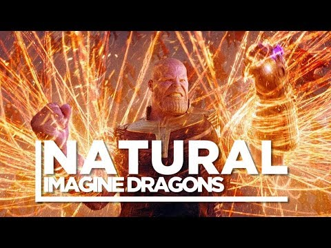 Infinity War Natural remix | Imagine Dragons