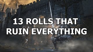 A year later, 12 rolls are still terrible for both PvP and PvE in Dark Souls 3