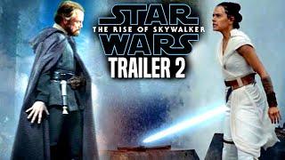 Star Wars The Rise Of Skywalker Trailer 2 Exciting News Revealed! (Star Wars Episode 9 Trailer)