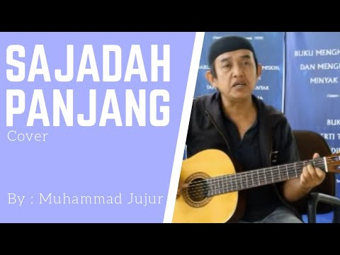 """ Bersuara emas"" Sajadah Panjang Cover ""Muhammad Jujur"" Cipt. Taufik Islmail"
