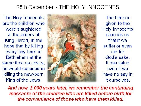 'THE HOLY INNOCENTS' - now we have the massacre of the children killed before birth for convenience