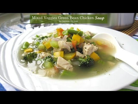 Mixed Veggies Green Bean Chicken Soup (South Beach Phase 1) | Dietplan-101.com