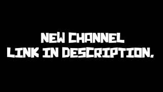 NEW CHANNEL (LINK IN DESCRIPTION)