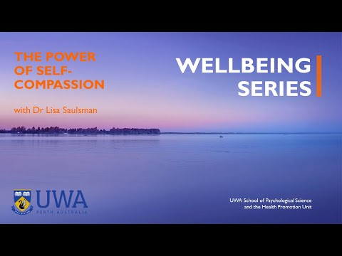 Wellbeing Series: The Power of Self-Compassion