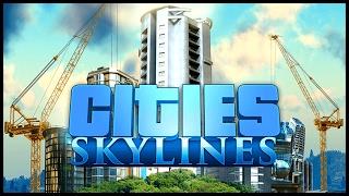 Cities Skylines #01 - Начало строительства!