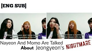 (트와이스) TWICE Nayeon and Momo are Talked About Their Neightmare