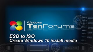 ESD to ISO - Create a Windows 10 ISO image