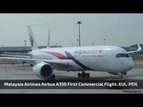 Malaysia Airlines Airbus A350 XWB First Commercial Flight