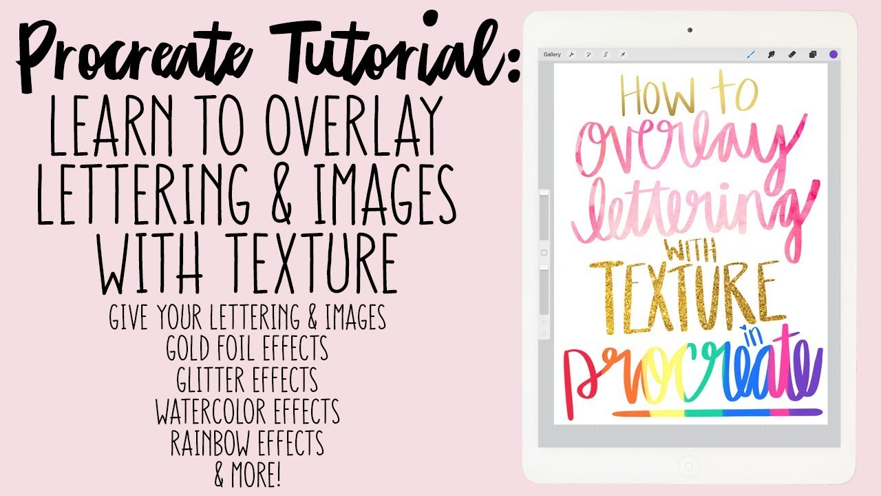 How to Add Texture to Lettering in Procreate App - Gold Foil, Glitter,  Watercolor, & More