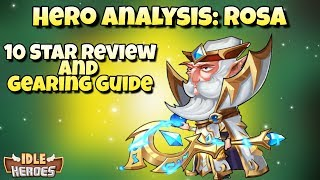 Gambar cover Idle Heroes - Hero Analysis: Rosa - 10 Star Review and Gearing Guide