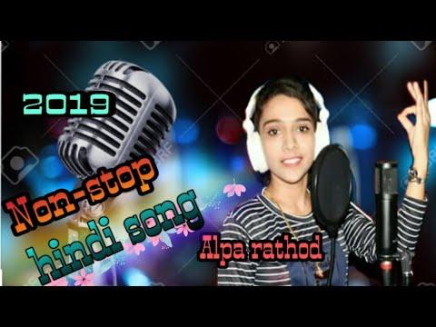 Non-stop Hindi Song // Alpa Rathod //2019...