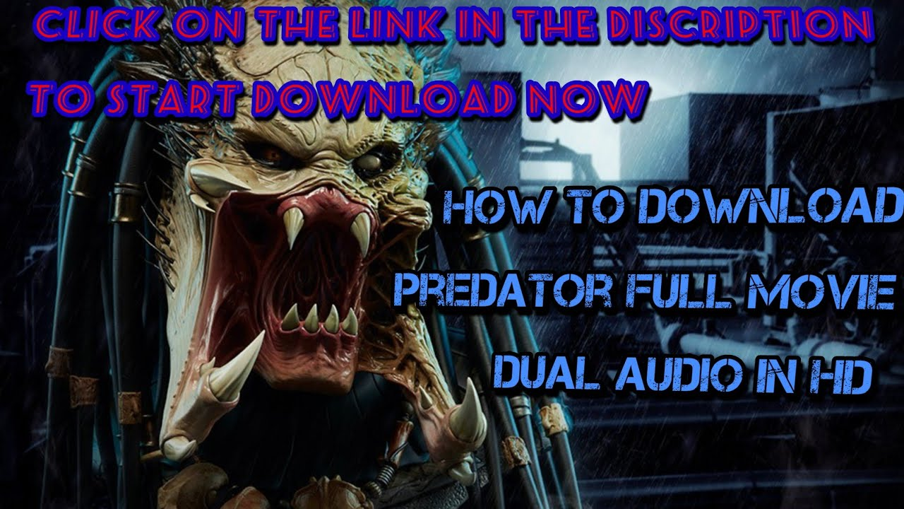 Download How to download predator movie//Dubbed in Hindi movie in 720p HD//predator full movie//2018