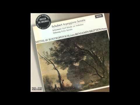 Schubert: Sonata For Arpeggione And Piano In A Minor (Rostropovich)