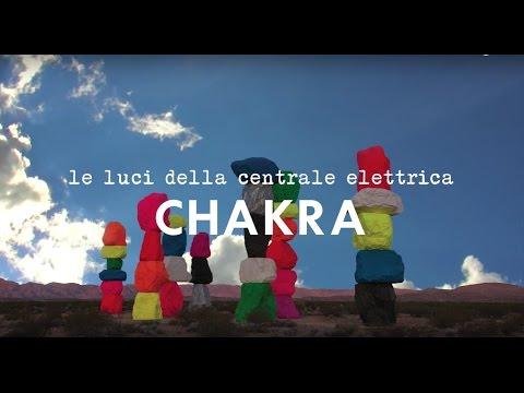 CHAKRA - Le luci della centrale elettrica - TERRA