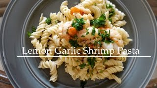 Easy 5 Min Lemon Garlic Shrimp Pasta | Dad & Me!!