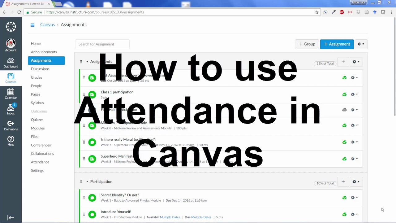 How To Use The Attendance Feature In Canvas Instructure
