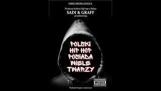 Polski hip hop posiada wiele twarzy. Promo