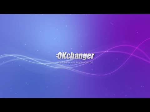 Exchange rates monitor OKchanger. The best e-currency exchange.
