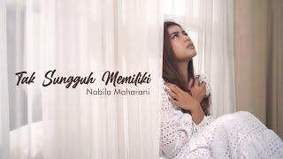 Tri Suaka - Tak Sungguh Memiliki (Cover ft. Nabila Maharani) Mp3