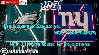 Philadelphia Eagles vs. New York Giants   NFL 2019-20 Week 17   Predictions Madden NFL 20