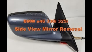 Bmw E46 330i 325i 323i Sedan Side View Mirror Assembly Removal