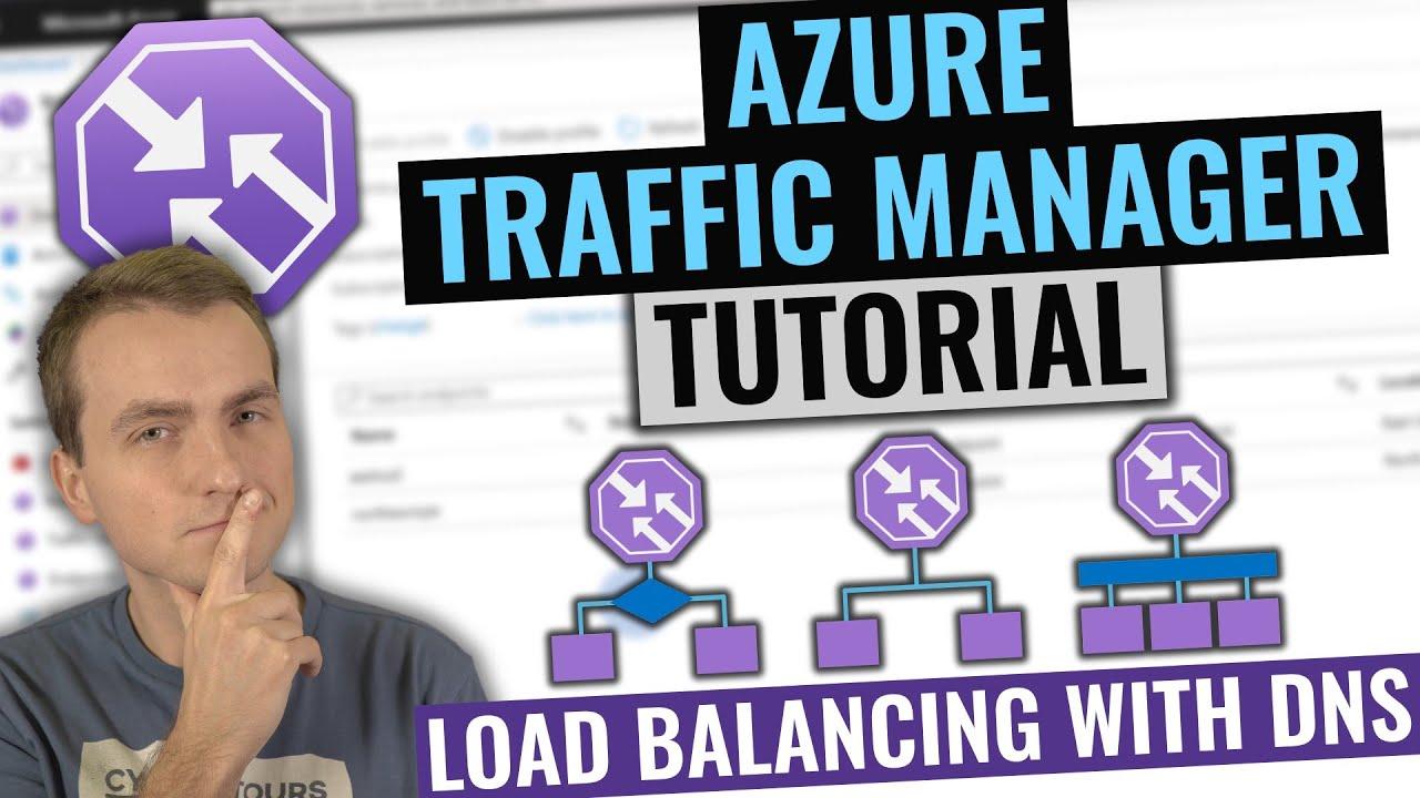 Azure Traffic Manager Tutorial   DNS load balancer intro