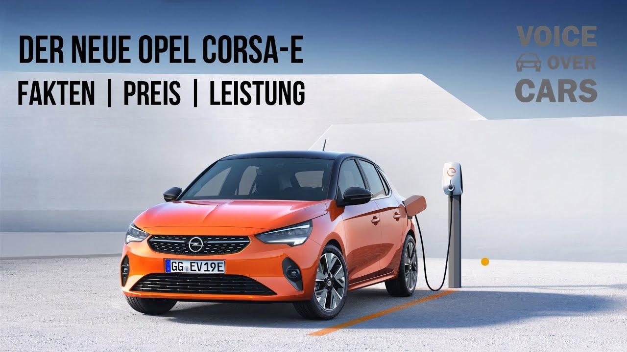 2020 Opel Corsa E Neues Bezahlbares Elektroauto Fakten Preis Leistung Uvm Voice Over Cars