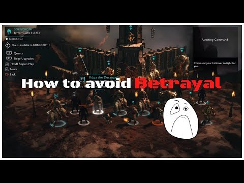Shadow of War How to Avoid Betrayals