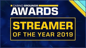 Your Casino Streamer of the Year 2019