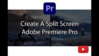 Create Split Screen in Adobe P…