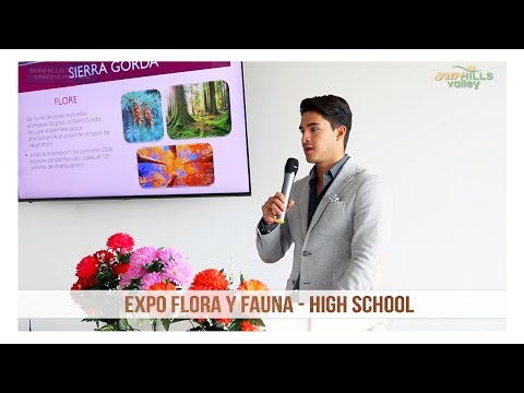 Sunhills Valley - Expo Flora y Fauna: High School