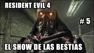 Resident Evil 4 (2016) - El Show de las Bestias - Directo Walkthrough Español PS4 #5