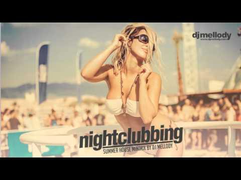 Nightclubbing Summer House Minimix