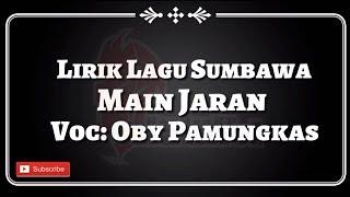 Download Mp3 Lirik Lagu Sumbawa - Main Jaran  Oby Pamungkas