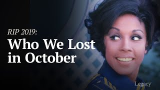 Download Legacy: R.I.P. Celebrities Who Died in October 2019 Mp3 and Videos