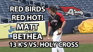 Allentown 7 Holy Cross Prep 4 Baseball | Matt Bethea 13 Strikeouts!