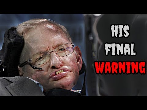 Stephen Hawking's FINAL WARNING and his PREDICTIONS for the Future