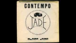 Black Jade - Contempo (U.K. Dub) (Full Album)