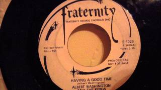 ALBERT WASHINGTON - HAVING A GOOD TIME