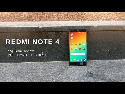 Redmi Note 4 Long Term Review - Evolution At It's Best