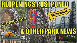 Kennywood Postpones Opening, Silver Dollar City Employees Test Positive, & Other Park Reopening News