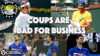 The Djoker Coup/Federer Nadal Rolling   Coffee Break Tennis