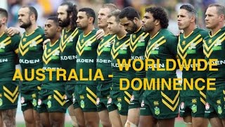 Australia - Worldwide Dominance - NRL